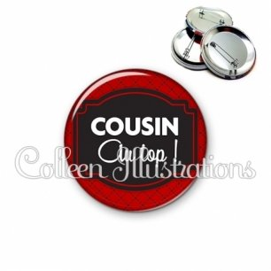Badge 56mm Cousin au top (013ROU01)