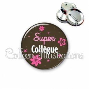 Badge 56mm Super collègue (014MAR01)