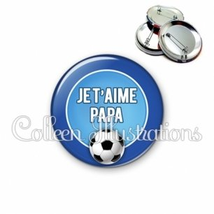 Badge 56mm Papa je t'aime (016BLE02)