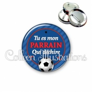 Badge 56mm Tu es un parrain qui déchire (016BLE03)