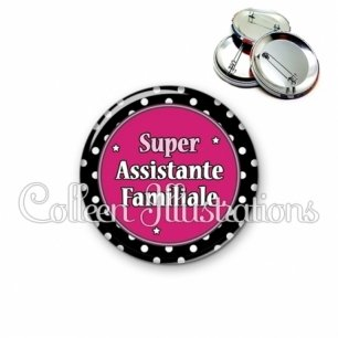 Badge 56mm Super assistante familiale (016NOI01)