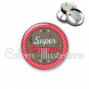 Badge 56mm Super chanteuse (016ROU01)