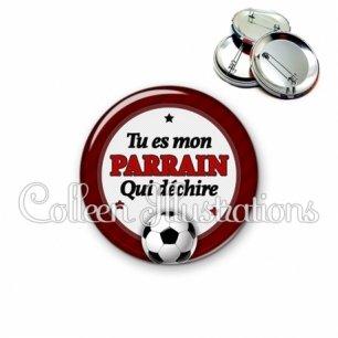 Badge 56mm Parrain qui déchire (016ROU03)