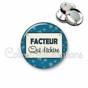 Badge 56mm Facteur qui déchire (018BLE01)