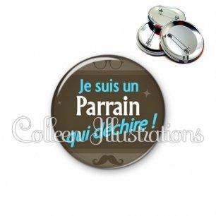 Badge 56mm Parrain qui déchire (019MAR01)