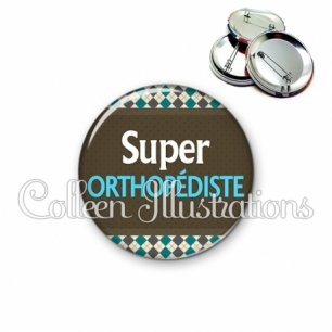 Badge 56mm Super orthopédiste (019MUL01)