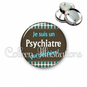 Badge 56mm Psychiatre qui déchire (019MUL01)