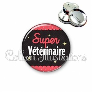 Badge 56mm Super vétérinaire (019ROS05)