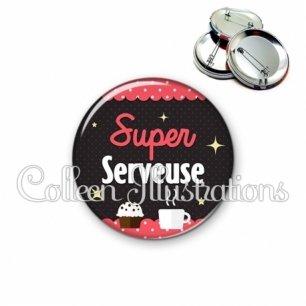 Badge 56mm Super serveuse (019ROS06)