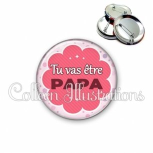 Badge 56mm Tu vas être papa (020ROS01)