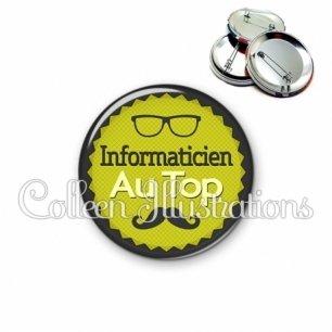 Badge 56mm Informaticien au top (024VER01)