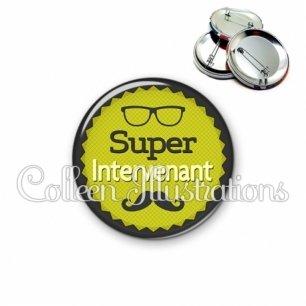 Badge 56mm Super intervenant (024VER01)