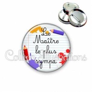 Badge 56mm Maître sympa (026MUL02)