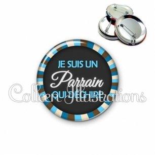 Badge 56mm Parrain qui déchire (027BLE01)