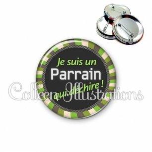 Badge 56mm Parrain qui déchire (027VER01)