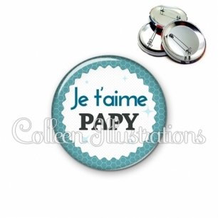 Badge 56mm Je t'aime papy (028BLE02)