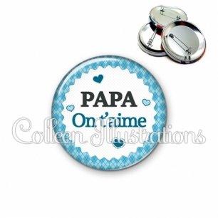 Badge 56mm Je t'aime papa (028BLE03)