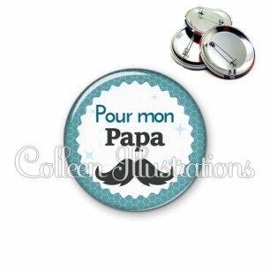 Badge 56mm Pour mon papa (028BLE04)