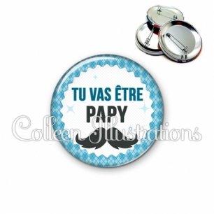 Badge 56mm Tu vas être papy (028BLE06)