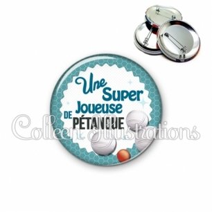 Badge 56mm Super joueuse de pétanque (028BLE09)