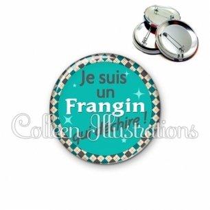 Badge 56mm Frangin qui déchire (030VER01)