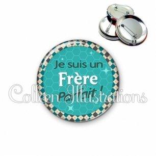 Badge 56mm Frère parfait (030VER01)