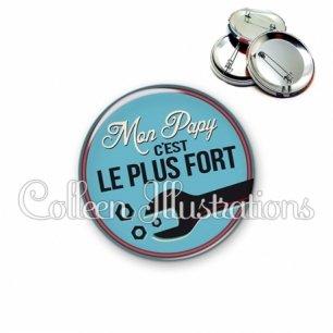 Badge 56mm Mon papy c'est le plus fort (032BLE02)