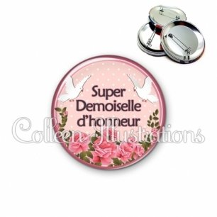 Badge 56mm Super demoiselle d'honneur (032ROS01)