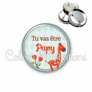 Badge 56mm Tu vas être papy (032VER03)