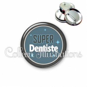 Badge 56mm Super dentiste (034BLE01)