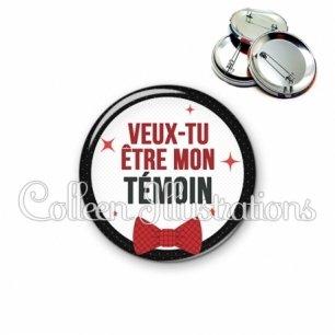 Badge 56mm Veux-tu être mon témoin (036NOI01)