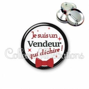 Badge 56mm Vendeur qui déchire (036NOI01)