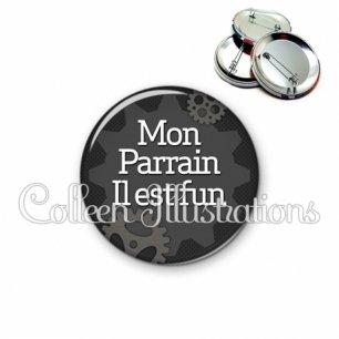 Badge 56mm Mon parrain il est fun (038GRI01)