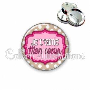 Badge 56mm Je t'aime mon cœur (039MAR03)