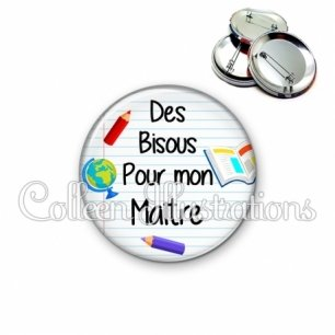 Badge 56mm Des bisous pour mon maître (040BLA01)