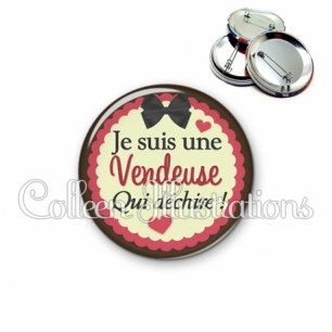 Badge 56mm Vendeuse qui déchire (041MAR02)