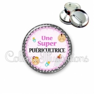 Badge 56mm Super puéricultrice (044GRI01)