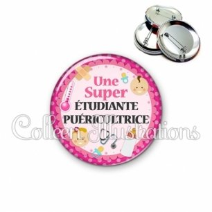 Badge 56mm Super étudiante puéricultrice (044ROS01)