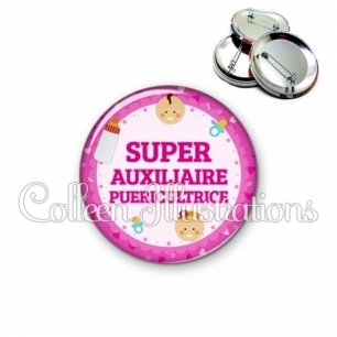 Badge 56mm Super auxiliaire puéricultrice (044ROS03)