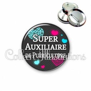 Badge 56mm Super auxiliaire de puériculture (057GRI01)