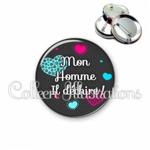 Badge 56mm Mon homme déchire (057GRI01)