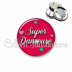Badge 56mm Super danseuse (074ROU01)