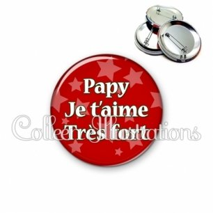 Badge 56mm Papy je t'aime très fort (078ROU01)