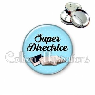 Badge 56mm Super directrice (087BLE01)