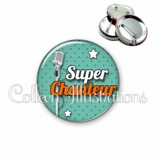 Badge 56mm Super chanteur (087VER01)
