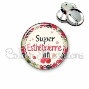Badge 56mm Super esthéticienne (090MUL01)