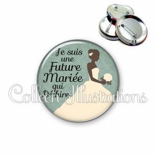 Badge 56mm Future mariée qui déchire (097VER01)