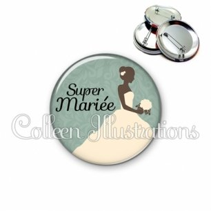 Badge 56mm Super mariée (097VER01)