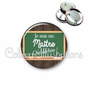 Badge 56mm Maître qui déchire (104MAR01)