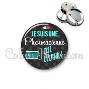 Badge 56mm Pharmacienne qui déchire (156GRI02)